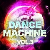 Dance Machine, Vol. 3 - EP by Various Artists