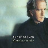 Histoires rêvées (Remixé et remasterisé) by André Gagnon