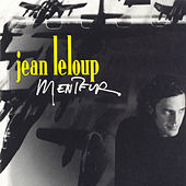 Menteur by Jean Leloup