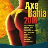 Axé Bahia 2016 von Various Artists
