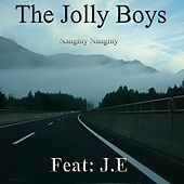 Naughty Naughty - Single (feat. J.E) by The Jolly Boys