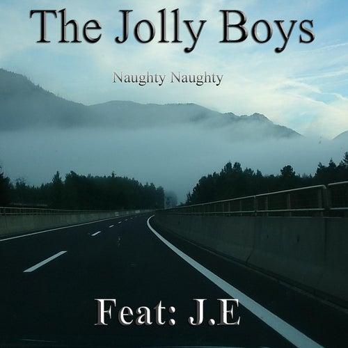 Naughty Naughty - Single (feat. J.E) by The Jolly Boys