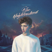 Blue Neighbourhood by Troye Sivan