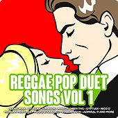 Reggae Pop Duet Songs, Vol. 1 by Various Artists