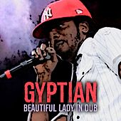 Beautiful Lady (In Dub) by Gyptian