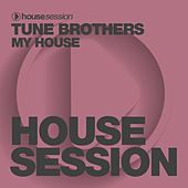 My House by Tune Brothers