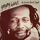 In Lovers Rock Style by Gregory Isaacs