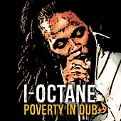 Poverty (In Dub) by I-Octane