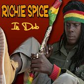 A No Me Dat (In Dub) by Richie Spice