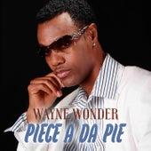 Piece a da Pie by Wayne Wonder