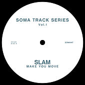 Soma Track Series Vol. 1 by Slam