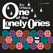 One Of The Lonely Ones (Remastered) von Roy Orbison