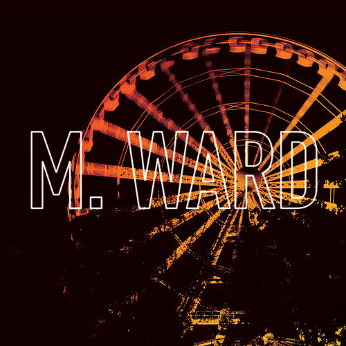 Girl From Conejo Valley by M. Ward