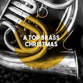 A Top Brass Christmas by Listener's Choice