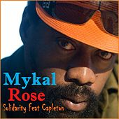 Solidarity by Mykal Rose