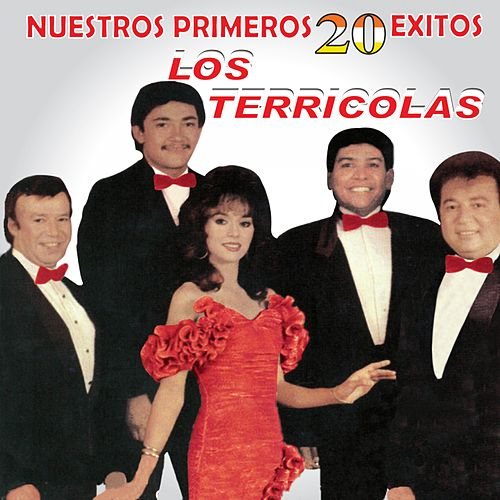 Nuestros Primeros 20 Éxitos by Los Terricolas