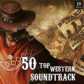 50 Top Western Soundtrack by Various Artists