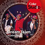 Sijabulile (Coke Studio South Africa: Season 1) - Single by The Dream Team