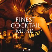 Finest Cocktail Music - Ibiza, Vol. 2 (Best Of Electronic Jazzy Bar Lounge Music) by Various Artists