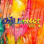 Chill Effect, Vol. 4 by Various Artists