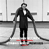Strong Ones (Remixes Part II) by Armin Van Buuren