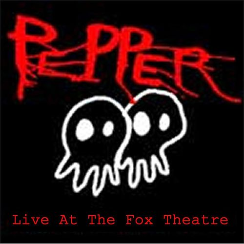 Live At The Fox Theatre by Pepper