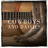 Cowboys and Daisies by Various Artists