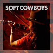 Soft Cowboys by Various Artists