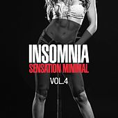 INSOMNIA - Sensation Minimal, Vol. 4 by Various Artists