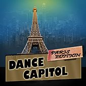 Dance Capitol: Paris Edition by Various Artists