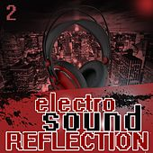 Electro Sound Reflection 2 by Various Artists
