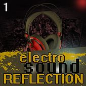 Electro Sound Reflection 1 by Various Artists