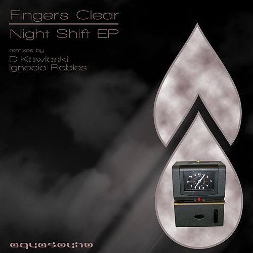 Night Shift by Fingers Clear