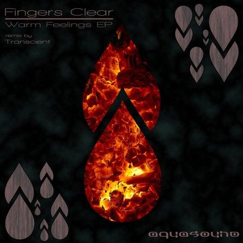 Warm Feelings by Fingers Clear