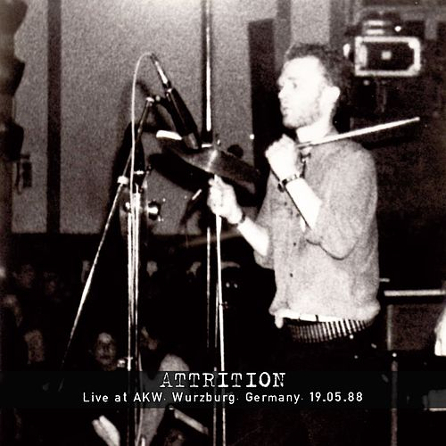 Live at AKW. Wurzburg. Germany. 19.05.1988 by Attrition