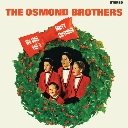We Sing You A Merry Christmas by The Osmonds