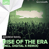 Rise Of The Era (Incl. Digital X Remix) by Andrew Rayel
