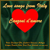 Canzoni d'amore - Love Songs from Italy, Vol.1 by Various Artists