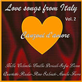 Canzoni d'amore - Love Songs from Italy, Vol.2 by Various Artists