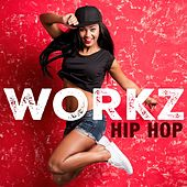 Hip Hop Workz by Various Artists