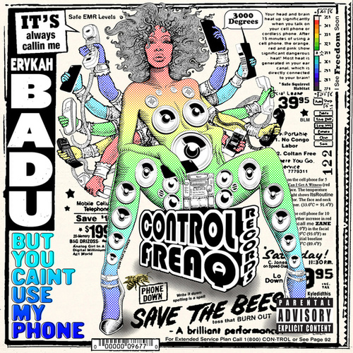 But You Caint Use My Phone by Erykah Badu