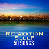 Relaxation Sleep 50 Songs - Instrumental Deep Sleeping Ambient to Listen at Night by Sleep Music Lullabies for Deep Sleep