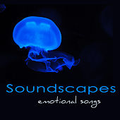 Soundscapes Emotional Songs – Atmosphere. Angels, Ambient New Age Music by Tranquil Music Sound of Nature