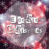 Electric Christmas: Best Party Music 2015 by Christmas Songs