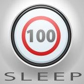 100 Sleep by Various Artists