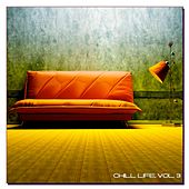Chill Life, Vol. 3 by Various Artists
