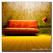 Chill Life, Vol. 2 by Various Artists