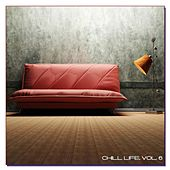 Chill Life, Vol. 6 by Various Artists