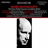 The Great Violin Concertos Recorded in Berlin by Georg Kulenkampff