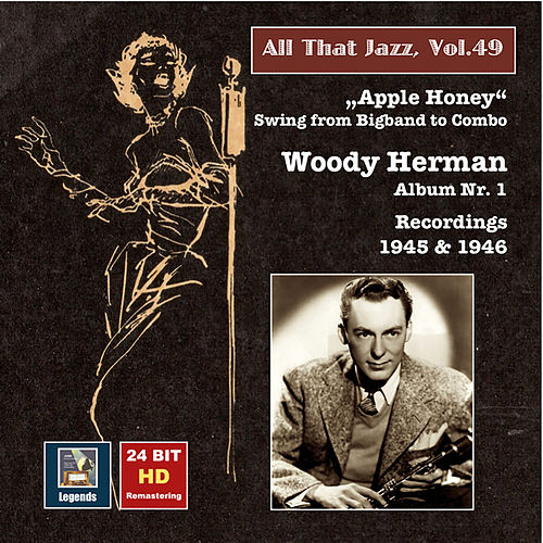 All That Jazz, Vol. 49: Woody Herman, Album No. 1
